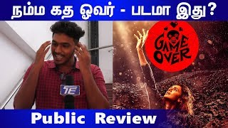 Game Over மொக்க படம் சார் | Public Review | The Tamil Edition