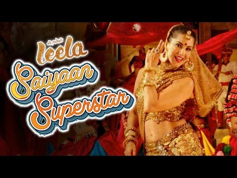 Mere Saiyaan Superstar Song Releases| Sunny Leone | Ek Paheli Leela video