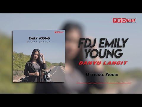 Download FDJ Emily Young - Banyu Langit  Audio Mp4 baru