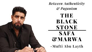 Video: The Black Stone and Safa-Marwa 'most likely' originate from pre-Islam, pagan Arab rituals - Abu Layth