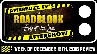 WWE's Roadblock PPV for December 18th, 2016 Review & After Show   AfterBuzz TV