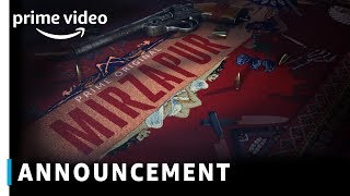 Mirzapur Announcement | Prime Original 2018 | Coming Soon | Amazon Prime Video