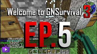 Welcome to GNSurvival 3 EP.5 เปลี่ยนบ้านนิดหน่อย
