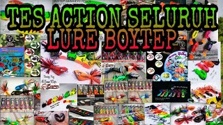 BOYTEP LURE || KUMPULAN ACTION UMPAN BOYTEP TERLENGKAP|| ALL  ACTION BOYTEP LURE