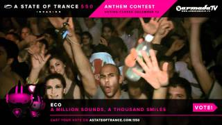 Eco - A Million Sounds, A Thousand Smiles [ASOT 550 Contest]
