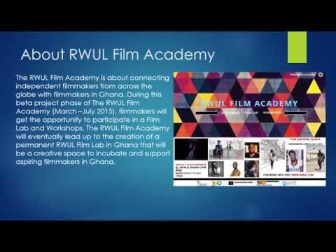 The RWUL Film Academy in Ghana