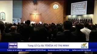 PHÓNG SỰ CỘNG ĐỒNG: Tang lễ cụ bà Têrêsa Vũ Thị Minh - Thân mẫu của xướng ngôn viên Diệu Quyên
