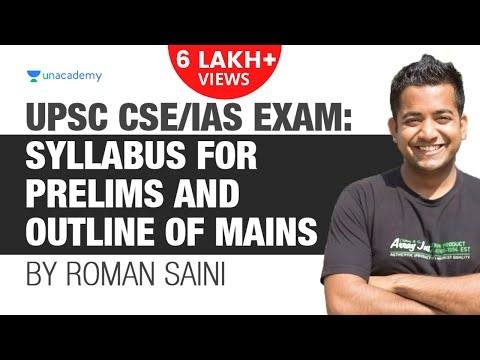 UPSC CSE/IAS Exam: Syllabus for Prelims and Outline for Mains by Roman Saini