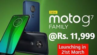 Moto G7 Series Launched  Moto G7 Plus,G7,G7 play & G7 power specs, price & launch date in India.