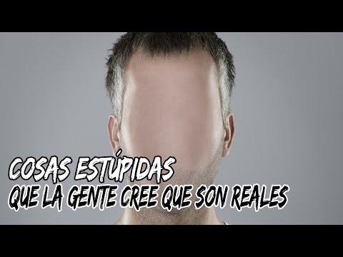9 COSAS ESTÚPIDAS que la gente cree que son reales!