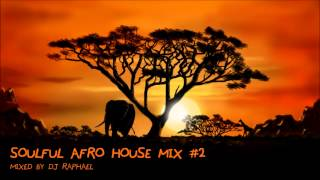 SOULFUL AFRO HOUSE MIX #2