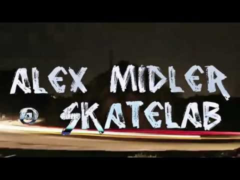 TEASER: ALEX MIDLER @ SKATELAB IN HD