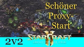 Schöner Proxy-Start - Starcraft 2: Legacy of the Void 2v2 [Deutsch | German]