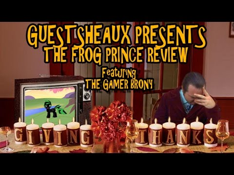 Guestsheaux Presents - The Frog Prince Review by TheGamerBrony