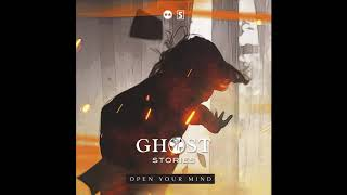 Ghost Stories - Open Your Mind (Extended Mix)