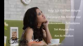 THANIA - PERGI SAJA (Official Video Lyrics)