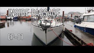 Life is Like Sailing - Inside Passage - Ep 01