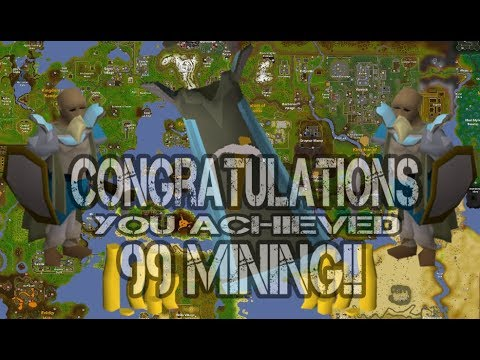 i have achieved 99 mining - [OSRS] Old School RuneScape