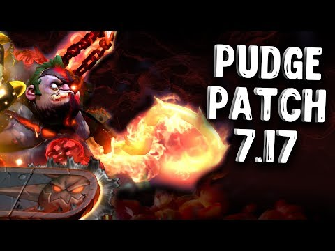 ПУДЖ ПАТЧ 7.17 ДОТА 2 - PUDGE PATCH 7.17 DOTA 2