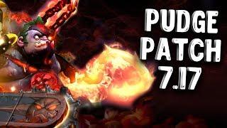 ПУДЖ ПАТЧ 7.17 ДОТА 2 - PUDGE PATCH 7.17 DOTA 2