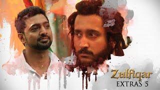 Zulfiqar | Extras 5 | 2016