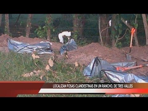 LOCALIZAN FOSAS CLANDESTINAS EN  TRES VALLES