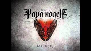 Papa Roach - To be Loved [The Paramour Sessions]