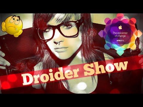 Droider Show #194. WWDC и новый Oculus
