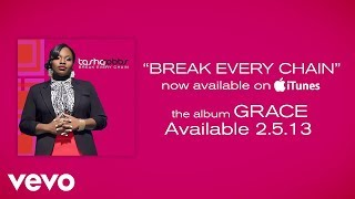 Tasha Cobbs - Break Every Chain (Lyrics)