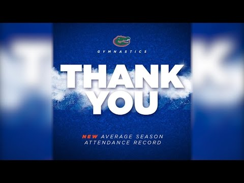 Florida Gymnastics: Thank You, Fans!