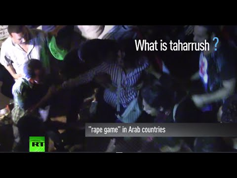 What is 'Taharrush gamea'? Arab 'rape game' spreads to Europe from Middle East