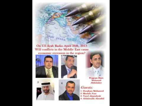 Will Conflicts In The Middle East Cause Economic Recession In The Region?  April 28, 2015