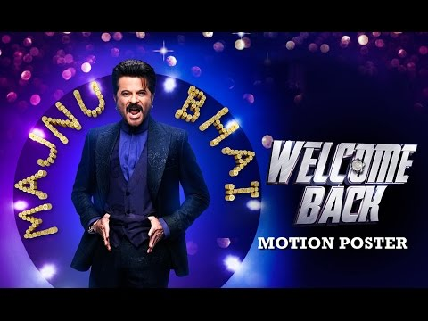 Meet Majnu Bhai Aka Anil Kapoor | Motion Poster |  Welcome Back