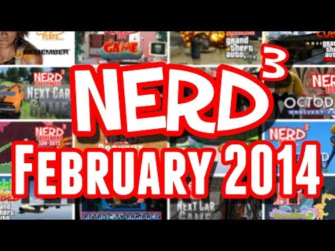 Nerd³ Extra - February 2014 in a Nutshell