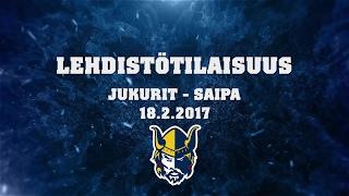 Lehdistötilaisuus Jukurit - SaiPa 18.2.2017