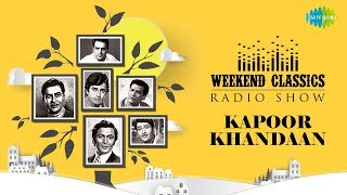 Weekend Classic Radio Show | The Kapoor Khandaan | Bachna Ae Hasinon |O Haseena Zulfonwale |RJ Ruchi