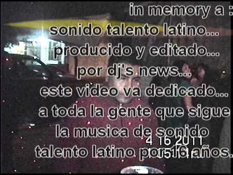2° PEQUEÑA REMEMBRANZA DE ALGUNOS EVENTOS MUSICALES DE SONIDO TALENTO LATINO & DJ'S NEWS EN MEMORIA.