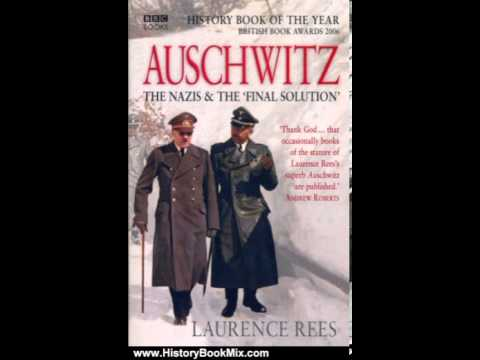 History Book Review: Auschwitz by Laurence Rees