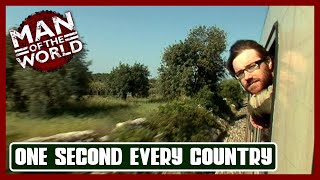 MAN OF THE WORLD | One Second Every Country