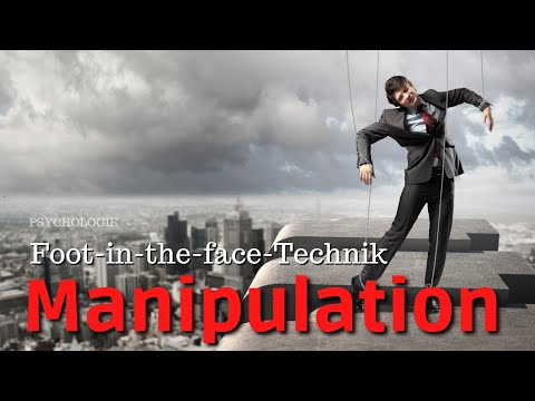 Psychologie: Die Foot-in-the-face Technik