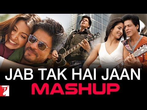 Jab Tak Hai Jaan - Mashup - Shah Rukh Khan | Katrina Kaif | Anushka Sharma