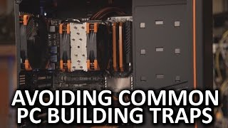 Avoiding Common PC Building Traps - Episode 1