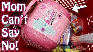 MOM CAN'T SAY NO! SHOPPING FOR L.O.L. SURPRISE BIGGER SURPRISE!