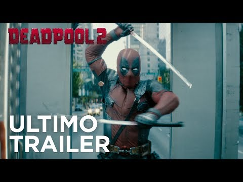 Deadpool 2 | Ultimo Trailer (Redband) HD | 20th Century Fox 2018