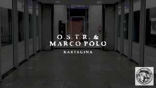 O.S.T.R. & Marco Polo - Ostatni track