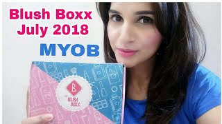 Blush Boxx July 2018 | Personalized Box | Unboxing & Review | @ 399 |