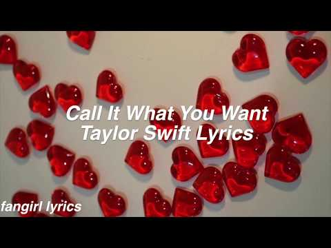 Call It What You Want || Taylor Swift Lyrics