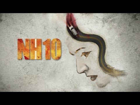 NH10 Motion Poster | Releasing 13th March | Anushka Sharma