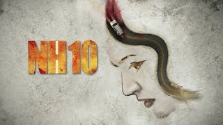 NH10 Motion Poster | Releasing 6th March | Anushka Sharma