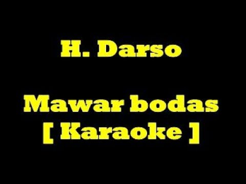 Darso   Mawar Bodas Karaoke